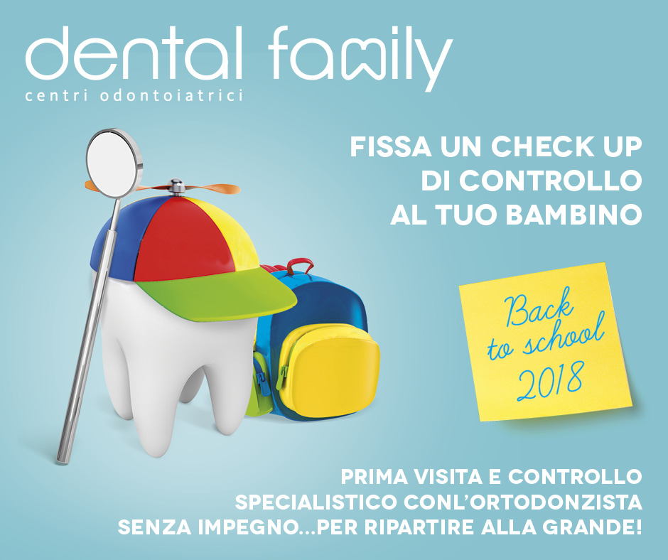 Back to school 2018 – Check up di controllo per il tuo bambino! Dental Family Rimini